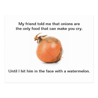 "Funny Postcard - ""My Friend Told Me That Onions.."""