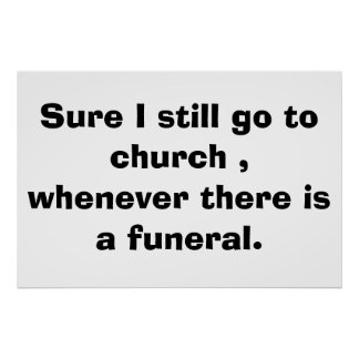 funny poster funeral religeous