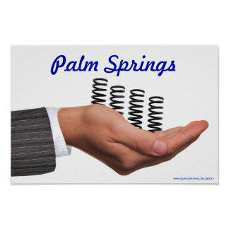 "Funny Poster: ""Palm Springs"" Poster"