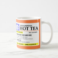 Funny Prescription Hot Tea Mug