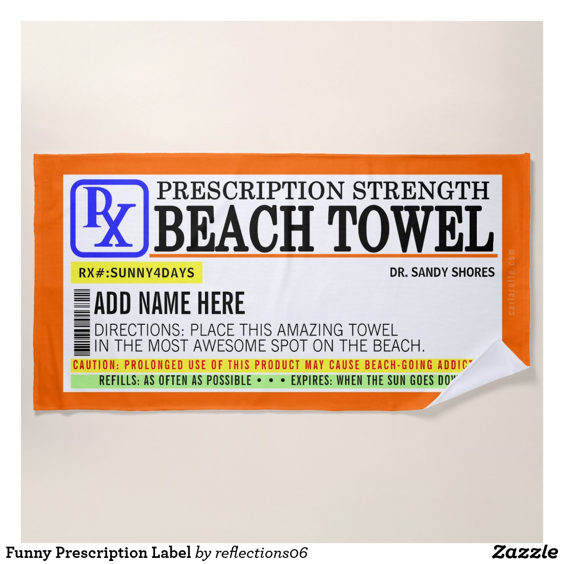 Funny Prescription Label Beach Towel