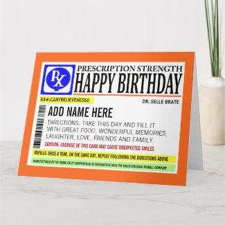 Funny Prescription Label Happy Birthday Greeting Card
