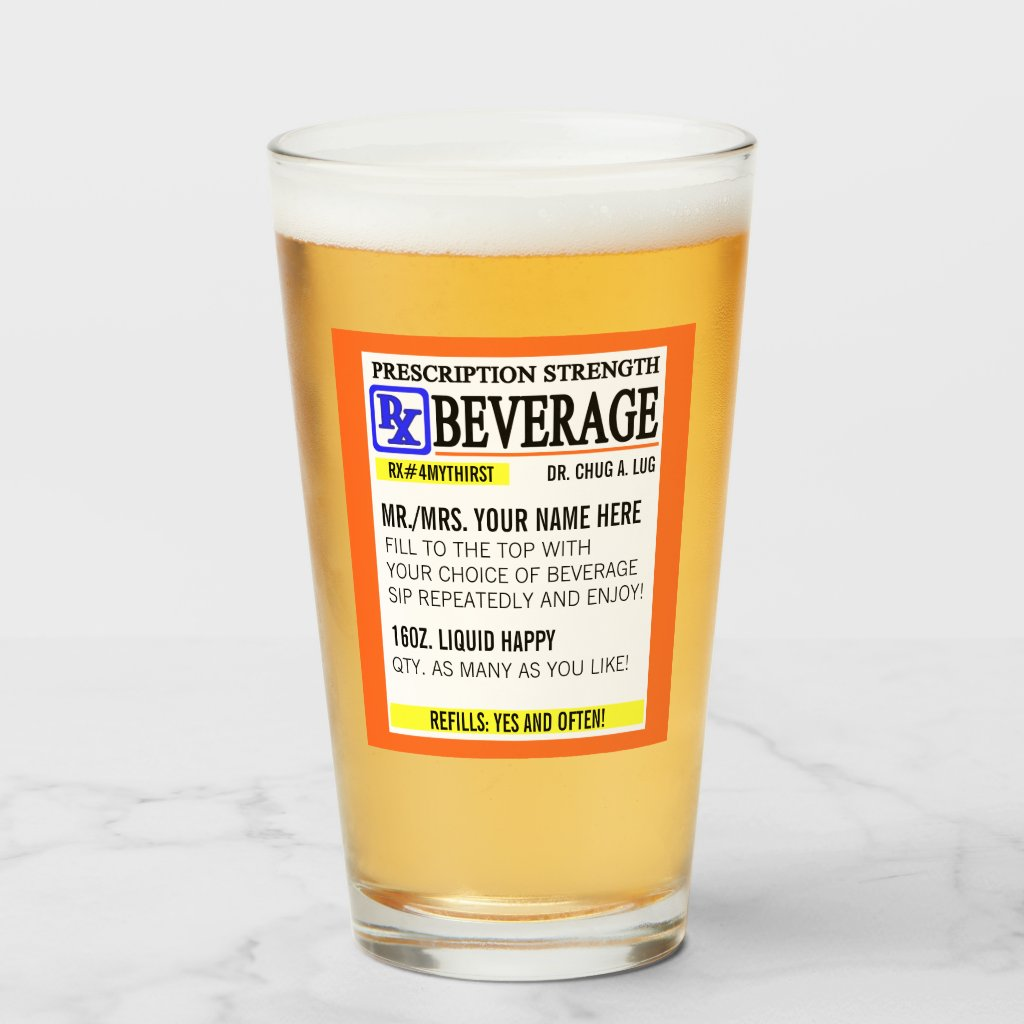 Funny Prescription Label Pint Glass