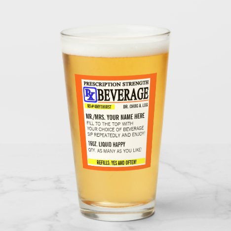 Funny Prescription Label Pint Glass