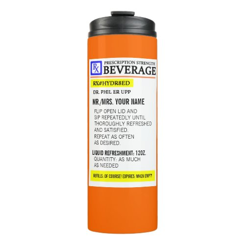 Funny Prescription Label Thermal Tumbler