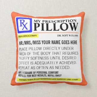 Funny Prescription Label Throw Pillow