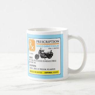 Funny Prescription Motorcycle Mug