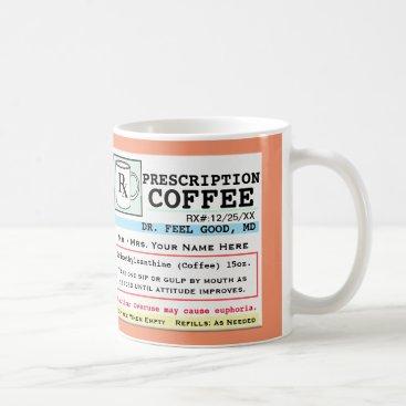 Beach Themed Funny Prescription RX Coffee Mug