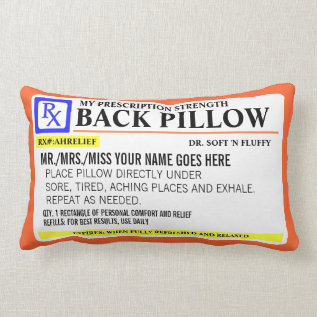 Funny Prescription Strength Lumbar Pillow at Zazzle