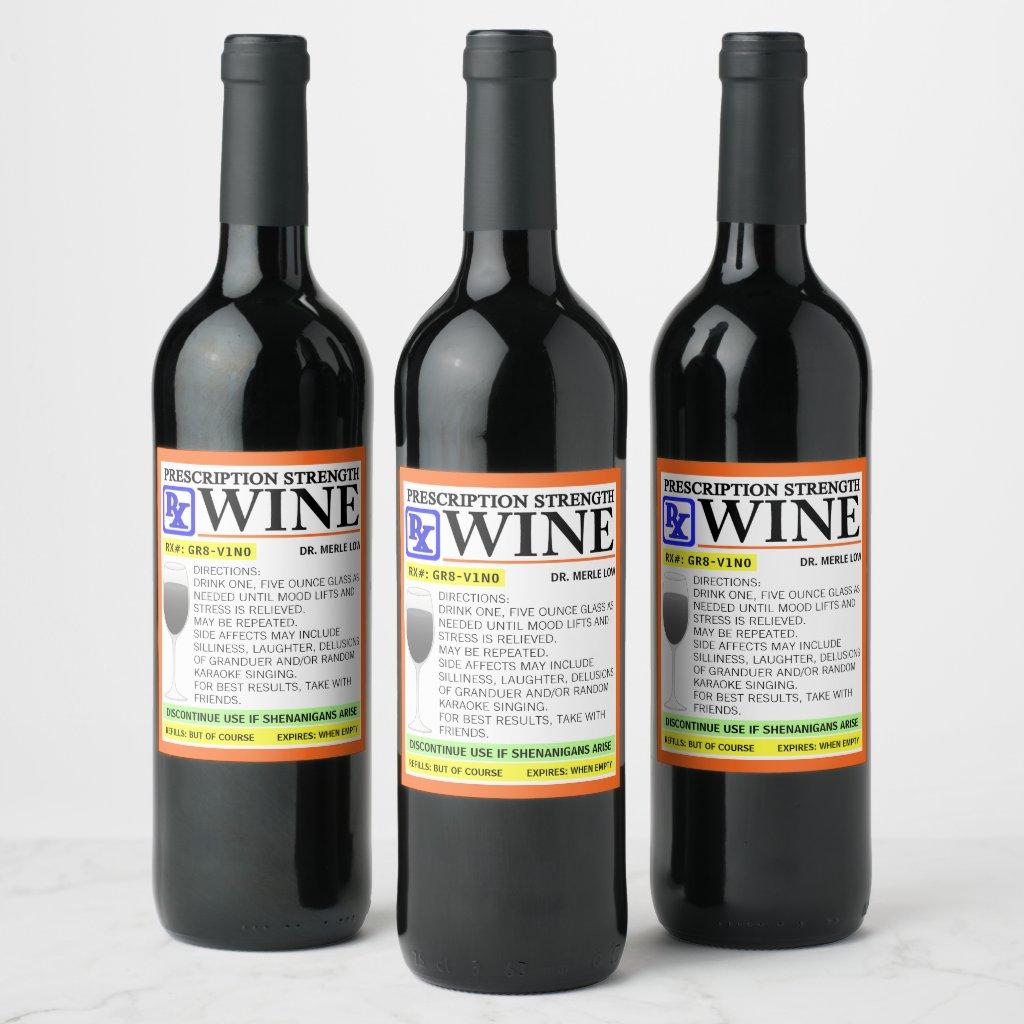 Funny Prescription Wine Label