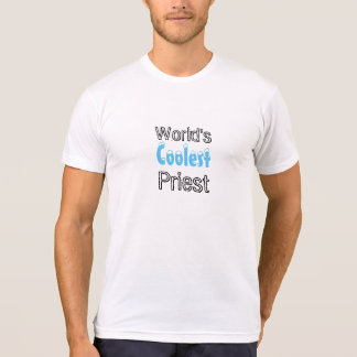 Funny Priest Gift Worlds Coolest Priest T-Shirt