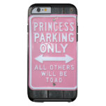 Funny Princess Parking Only sign iPhone 6 Case