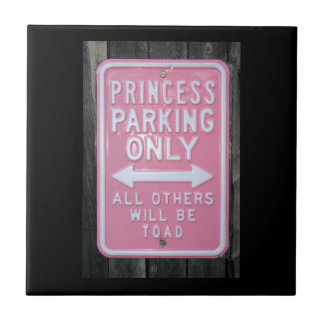 Funny Princess Parking Only sign Small Square Tile