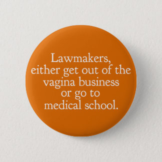 Funny Pro Choice Button