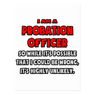 Funny Probation Officer .. Highly Unlikely Postcard