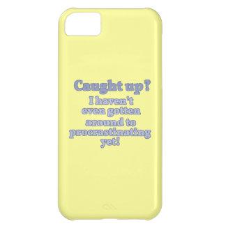 Funny Procrastination iPhone 5C Case