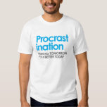 Funny Procrastination T Shirt