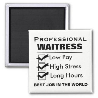 Funny Professional Waitress Magnet