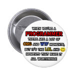 Funny Programmer ... OMG WTF LOL Pinback Button