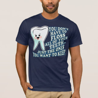 Funny Prosthodontists Apparel T-Shirt