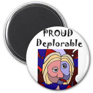 Funny Proud Deplorable Political Cartoon Magnet