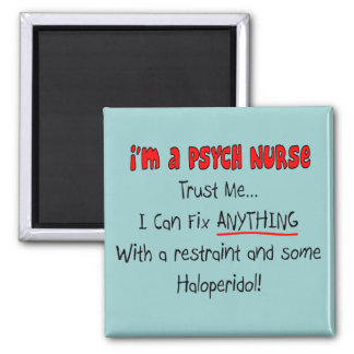 Funny Psych Nurse Gifts Magnet