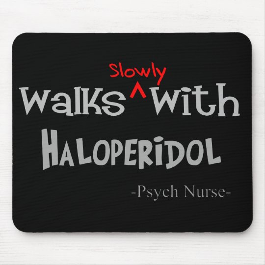 Funny Psych Nurse Gifts Mouse Pad
