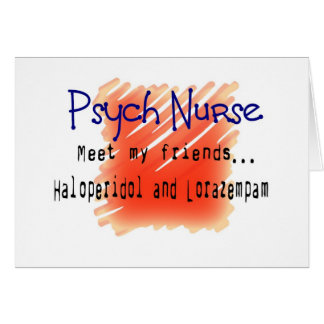 Funny Psych Nurse T-Shirts and Gifts Cards