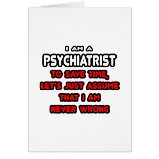 Funny Psychiatrist T-Shirts and Gifts Card