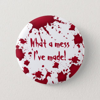 Funny psycho Halloween Button