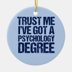 Funny Psychology Graduation Ceramic Ornament at Zazzle