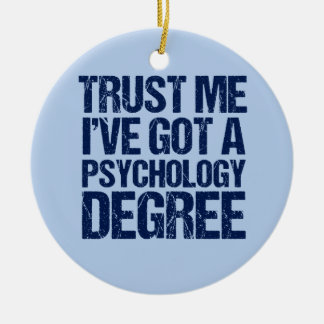 Funny Psychology Graduation Ceramic Ornament