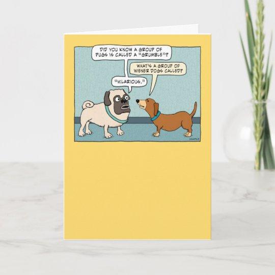 Funny Pug And Dachshund Birthday Card Zazzle Com
