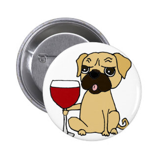 Funny Pug Dog Drinking Red Wine Button