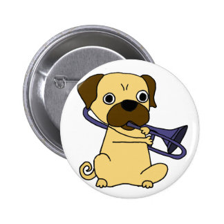 Funny Pug Dog Playing Trombone Pinback Button