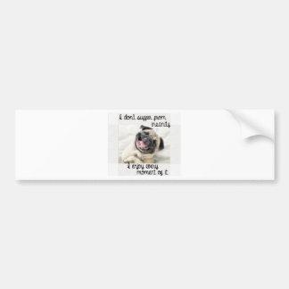 funny pug insanity bumper sticker