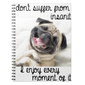 funny pug insanity notebook