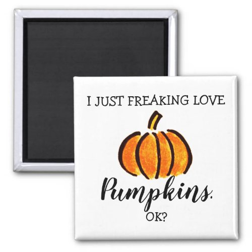 Funny Pumpkin Love Fall Season Magnet