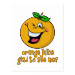 Funny Pun - Orange Juice Glad To See Me Postcard
