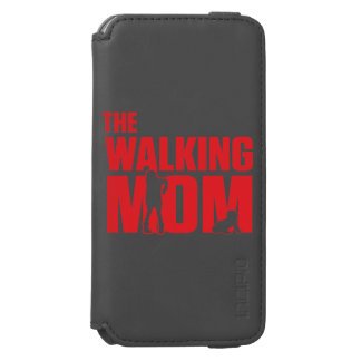 Funny pun the walking mom jokes for halloween iPhone 6/6s wallet case