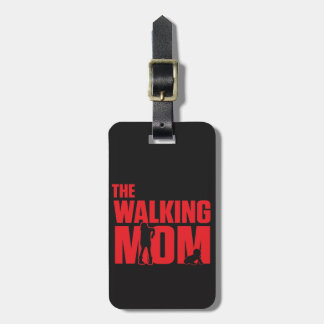 Funny pun the walking mom jokes for halloween luggage tag