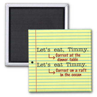 Funny Punctuation Grammar 2 Inch Square Magnet