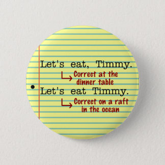Funny Punctuation Grammar 2 Pinback Button