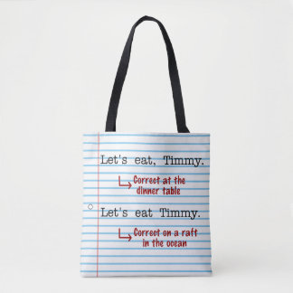 Funny Punctuation Grammar   Let's Eat Timmy Tote Bag