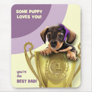 Funny Puppy Father's Day Gift Mousepads