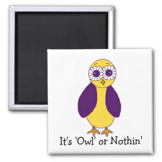 Funny Purple Owl with Saying Magnet