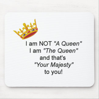Funny Queen Mouse Pad
