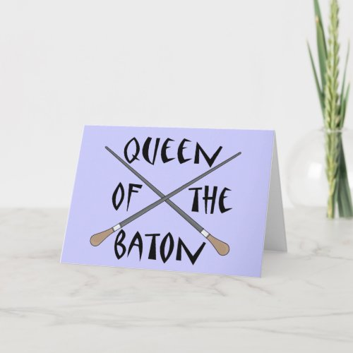 Funny Queen of the Baton Conductor Gift Card