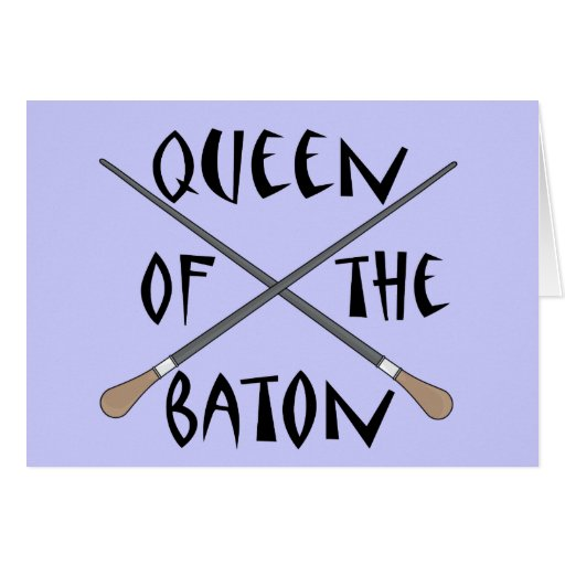 Funny Queen of the Baton Conductor Gift Greeting Card