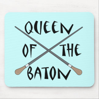 Funny Queen of the Baton Conductor Gift Mousepads